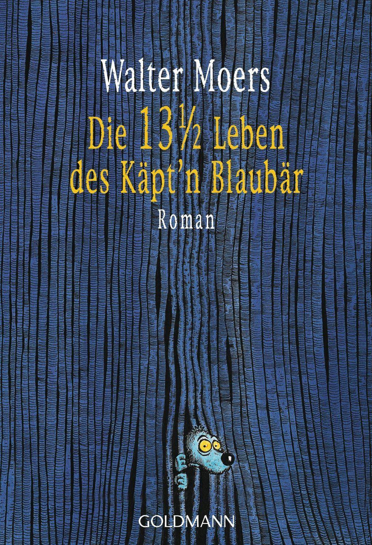 German Cover Of 13 And 1 2 Live Of Captain Blubear By Walter Moers Walter Moers Moers Zamonien