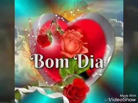 Linda Mensagem De Bom Dia Bom Dia Amigos Video De Bom Dia