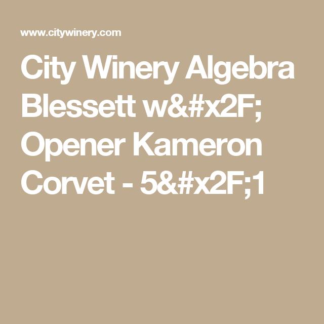 algebra blessett city winery