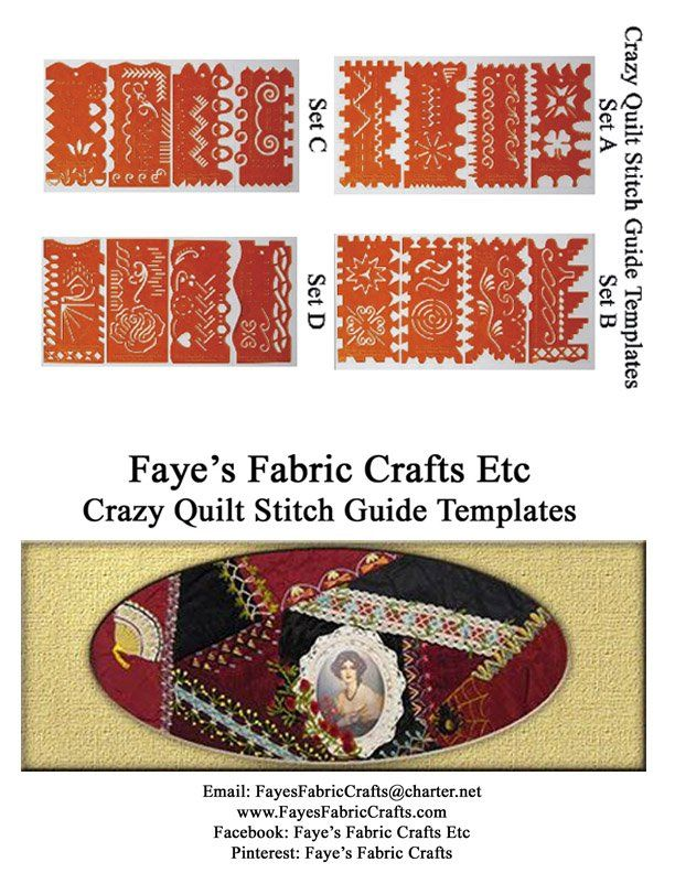Fayeu0027s Fabric Crafts Etc Crazy Quilt Stitch Guide Templates - guide templates