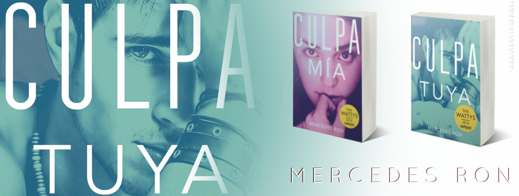 Fragmento Culpa Tuya Culpa Mia 2 Mercedes Ron Culpa Mercedes Libros