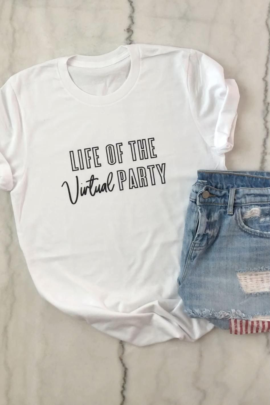 Life of the Virtual Party Tee - Pretty Collected