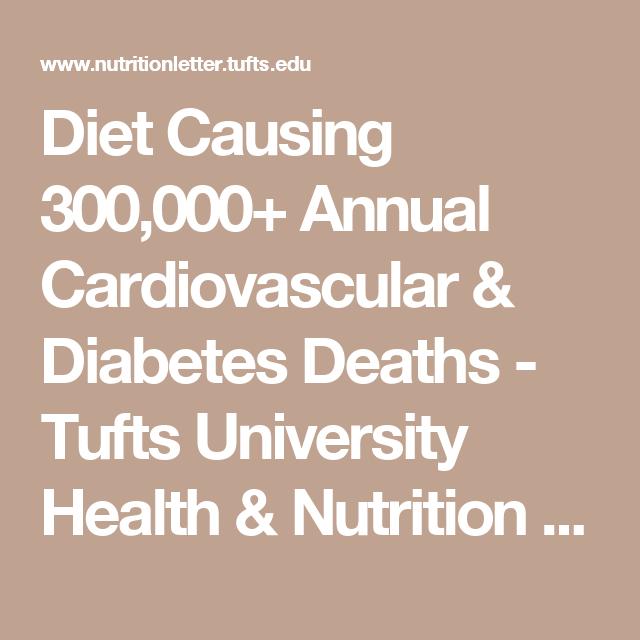Diet Causing 300 000 Annual Cardiovascular Diabetes Deaths