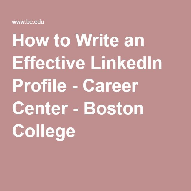 Linkedin Resume Generator How To Write An Effective Linkedin Profile  Career Center  Boston .