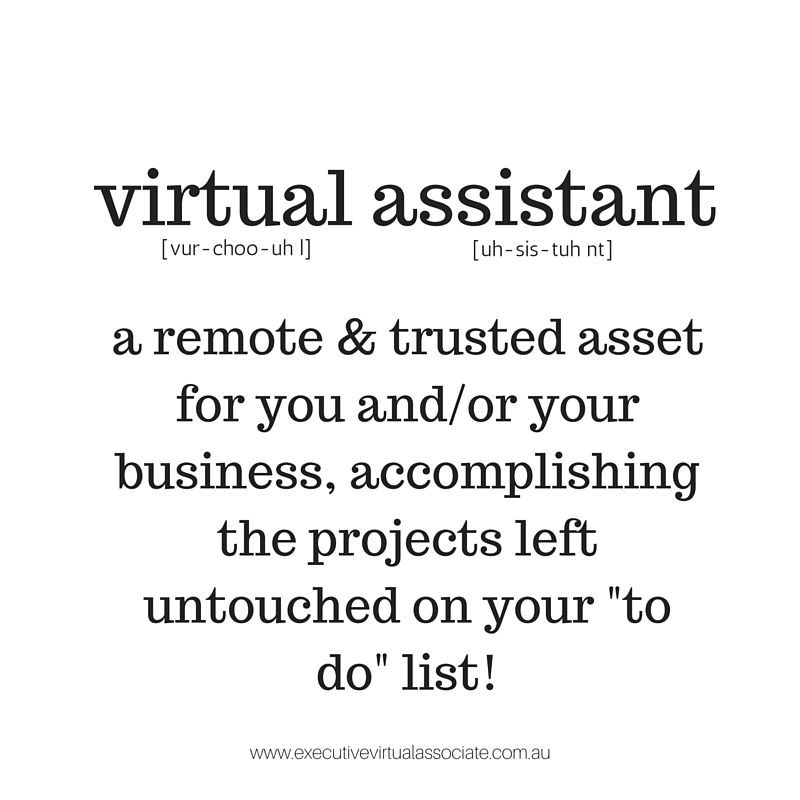 What is a Virtual Assistant? A remote & trusted asset for you and/or your business, accomplishing the projects left untouched on your 'to do' list! #VirtualAssistant