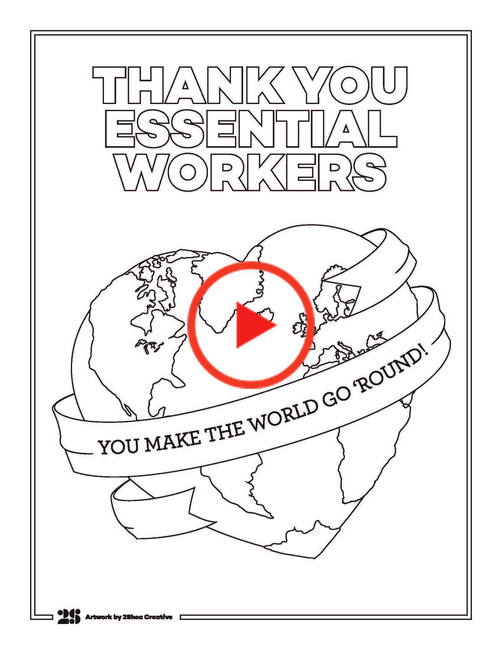 We Created This Coloring Page To Show Our Gratitude For All The Essential Workers That Continue To Coloring Pages Colorful Prints Colo