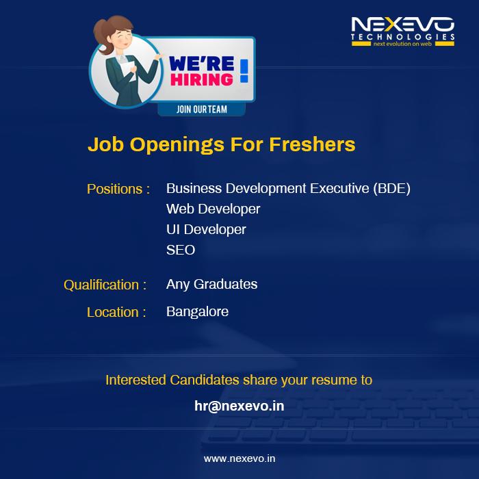 Job Openings In Bangalore For Freshers Nexevo Technologies Webdesignjobsinbangalore Web Design Jobs Web Design Websites Web Design Quotes