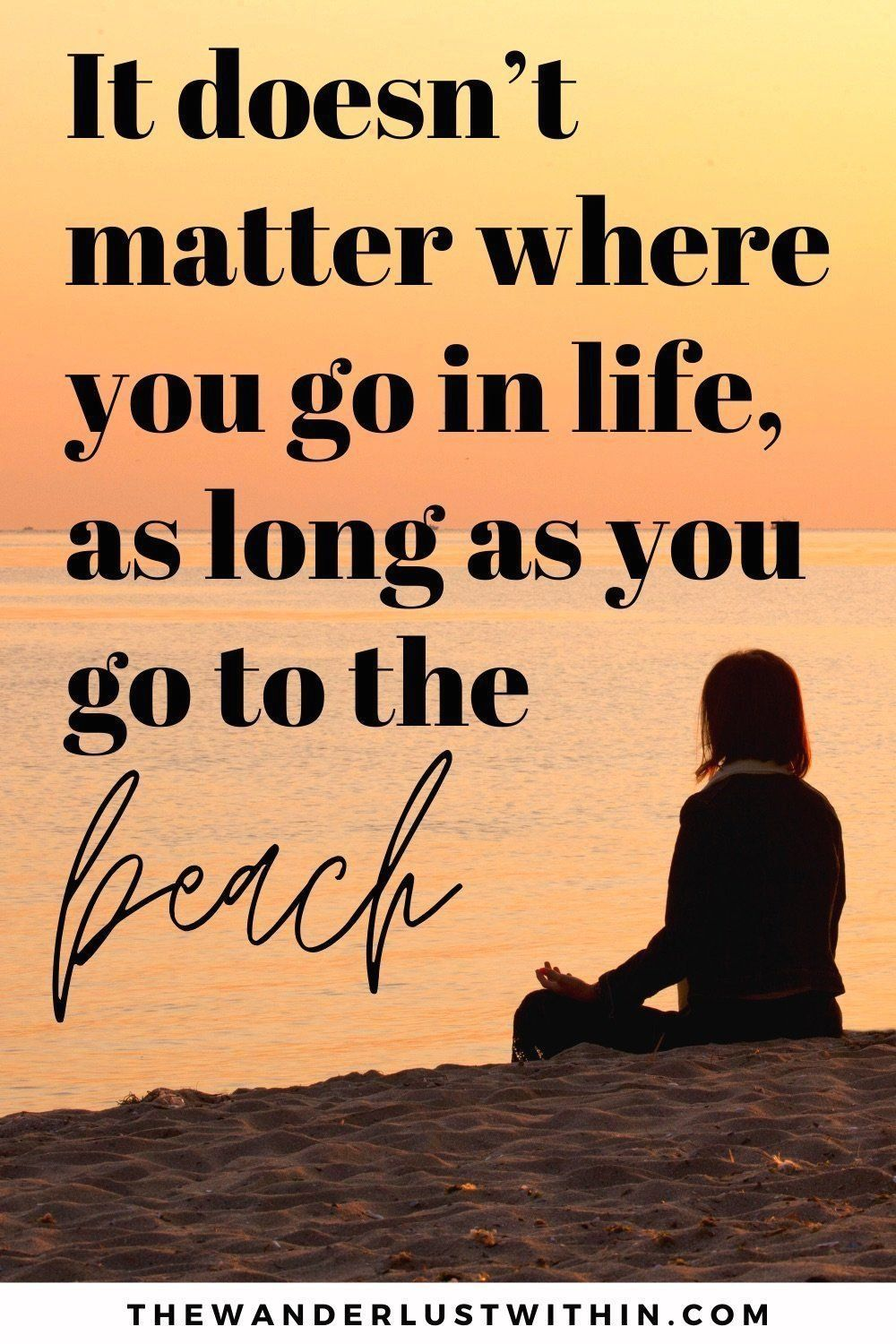 140 Beach Quotes To Instantly Brighten Your Day The Wanderlust Within Instagram About You Searching For In 2020 Beach Quotes Beach Quotes Funny Cute Beach Quotes
