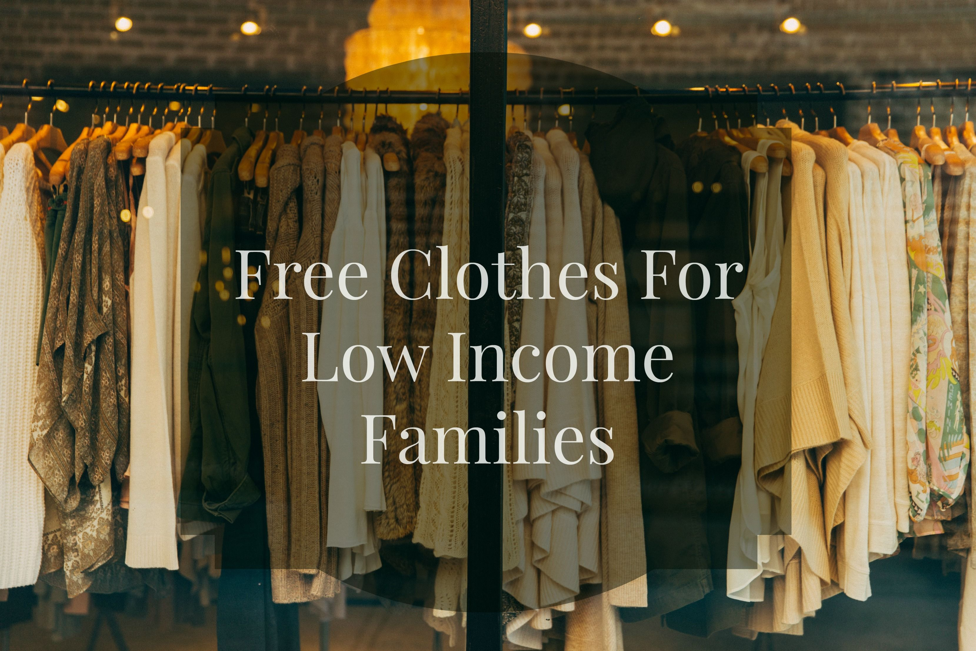 Free Clothes For Low Income Families Kidsclothes Clothes