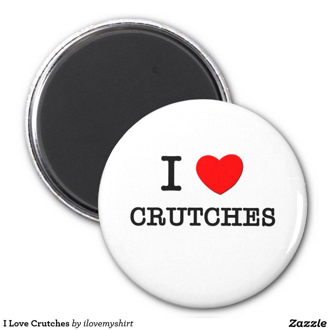 I Love Crutches Round