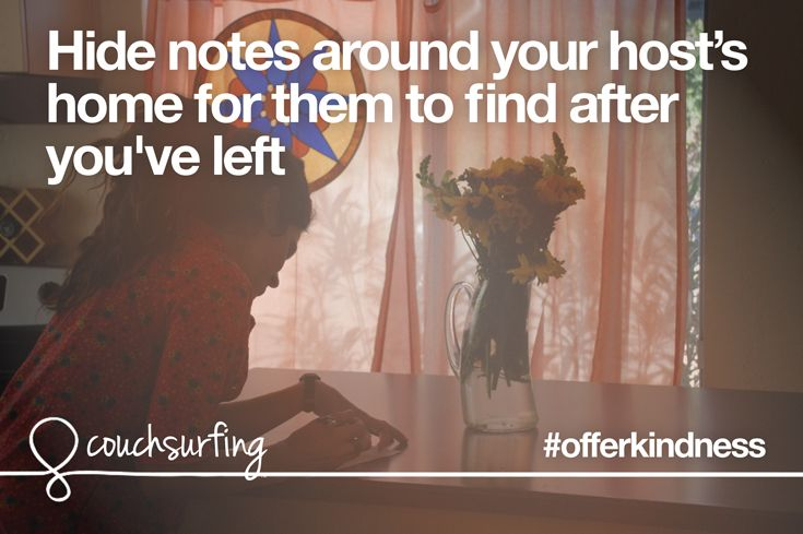 Offer kindness by hiding notes around your host's home for them to find after you've left. #couchsurfing #offerkindness  Photo by kthread