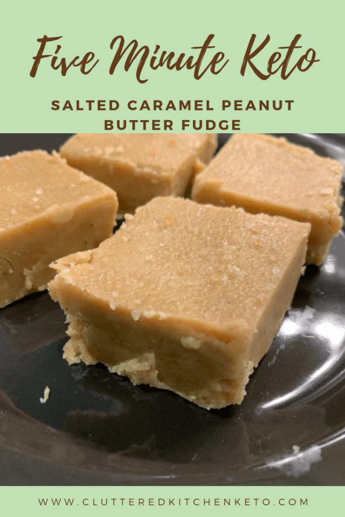 Photo of Keto Salted Caramel Peanut Butter Fudge – Cluttered Kitchen Keto