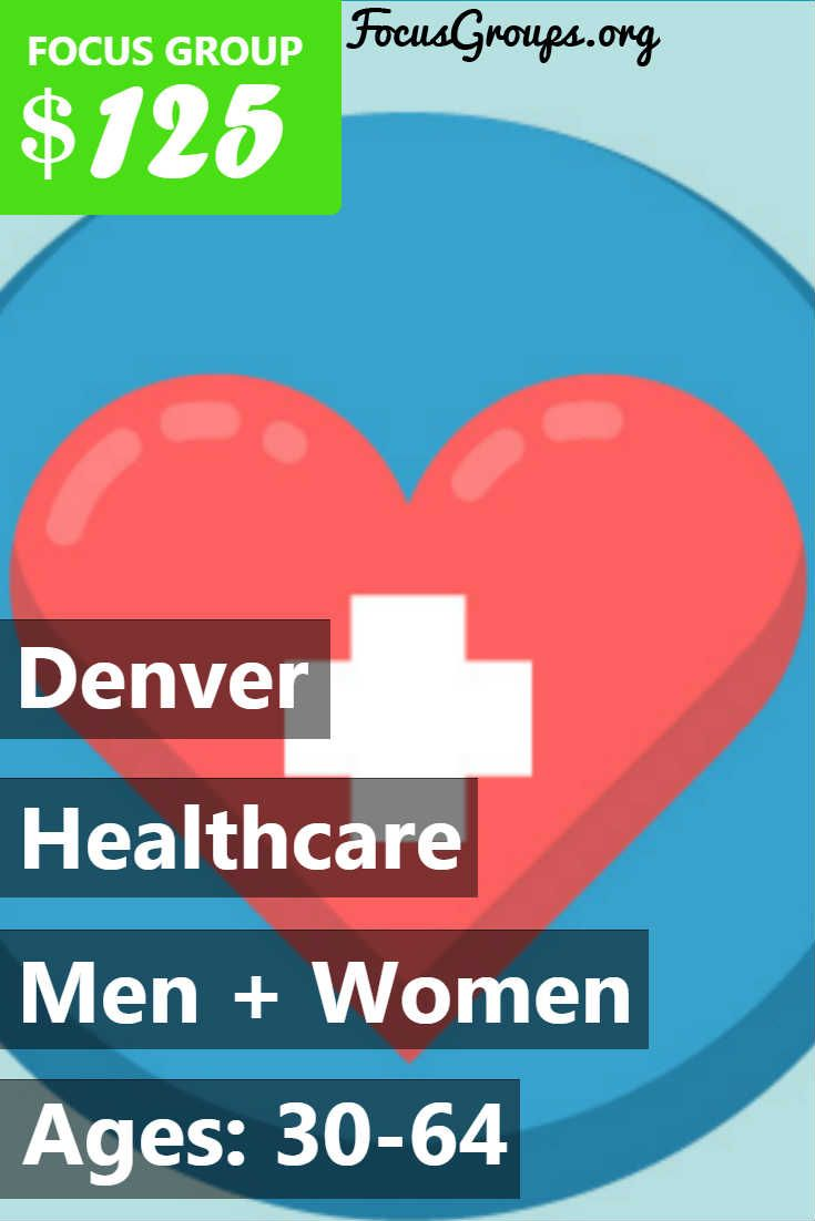 Focus Group on Healthcare in Denver | Health care, Focus ...