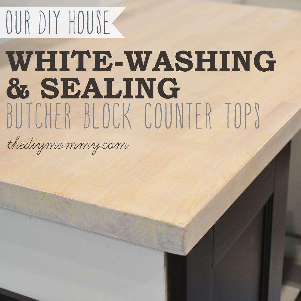 Whitewash And Seal A Butcher Block Counter Top Diy Butcher Block