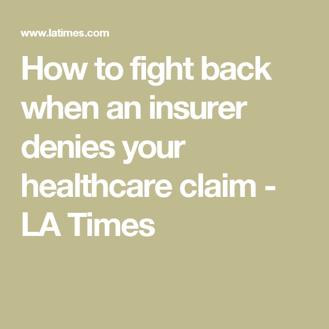 Insurance Company Denied My Claim Now What