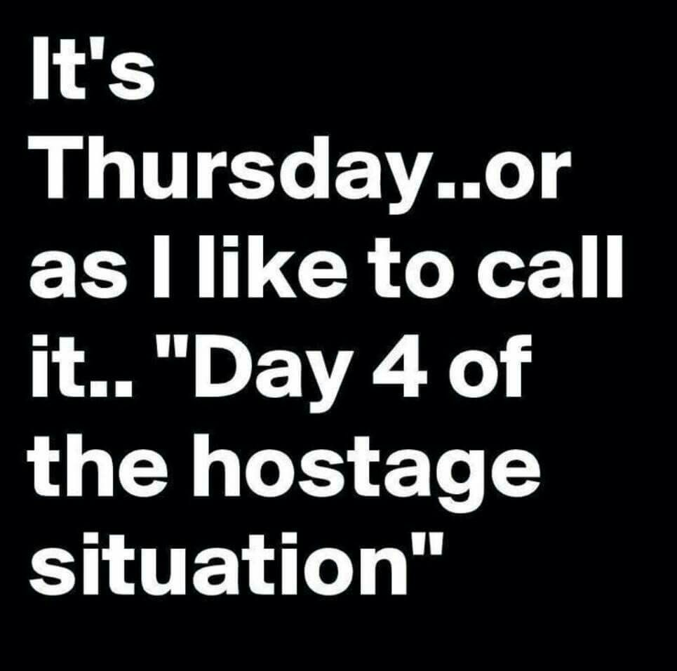 Thursday Long Weeks Funny Quotes Work Quotes Sarcastic Quotes