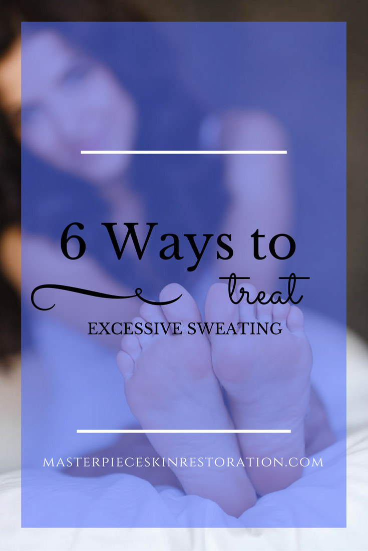 8 Ways to Treat Excessive Sweating   help   Excessive