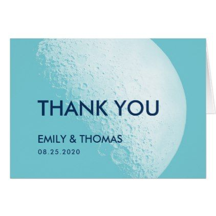 Modern Moon Wedding Thank You In 2018 Thank You Gifts Pinterest