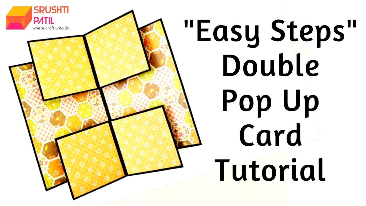 Double Pop Up Card Easy Steps Tutorial By Srushti Patil Youtube In 2021 Pop Up Cards Card Tutorial Pop Up