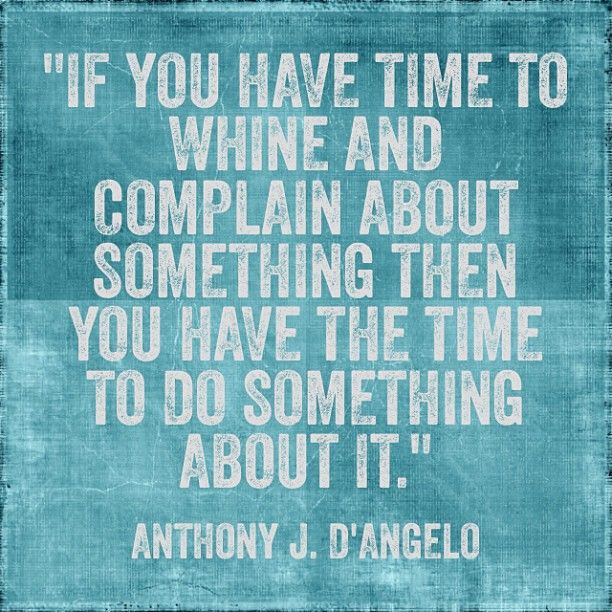 Funny Quotes About People Complaining: Quotes About People Who Whine