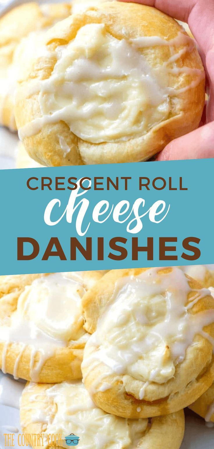 Photo of Crescent Roll Cheese Danishes | The Country Cook dessert