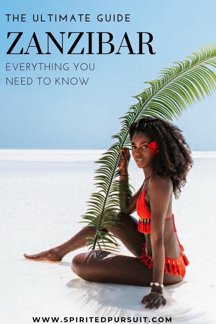 Discover Zanzibar The Ultimate Guide For Everything You Need To Know Spirited Pursuit Zanzibar Travel Zanzibar Tanzania Travel