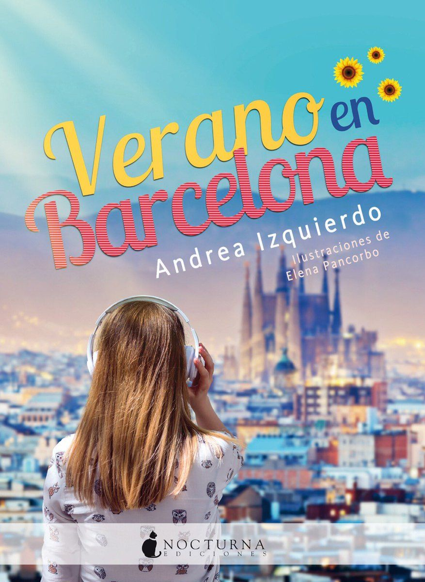Verano En Barcelona De Andrea Izquierdo Fernández Goodreads La Sagrada Familia Book Recommendations