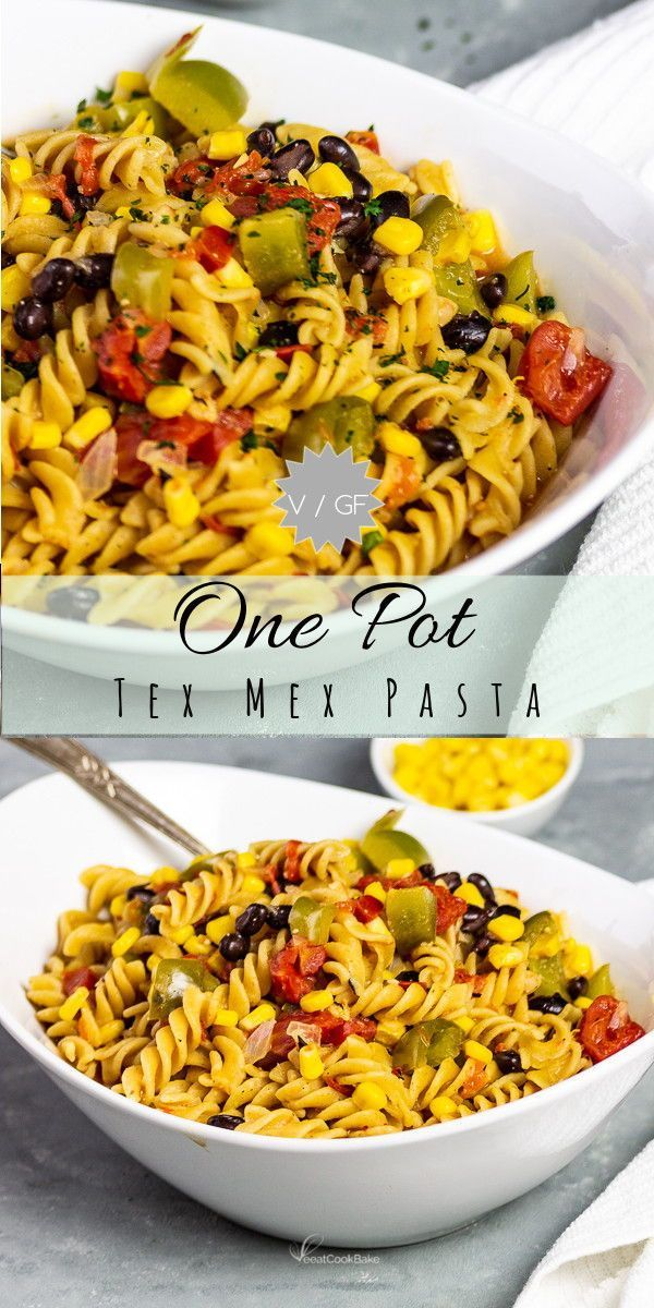 Vegan One Pot Tex Mex Pasta