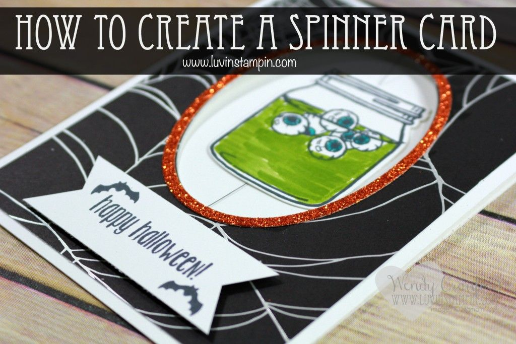 Learn how to create a simple spinner card using the new Stampin' UP! Jar Of Haunts stamp set and or the Cookie Cutter Halloween stamp set Wendy Cranford www.luvinstampin.com