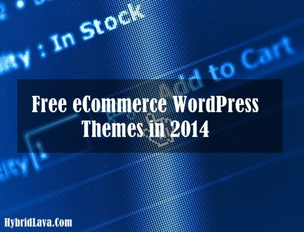 Top 20 Free #eCommerce #WordPress #Themes in 2014