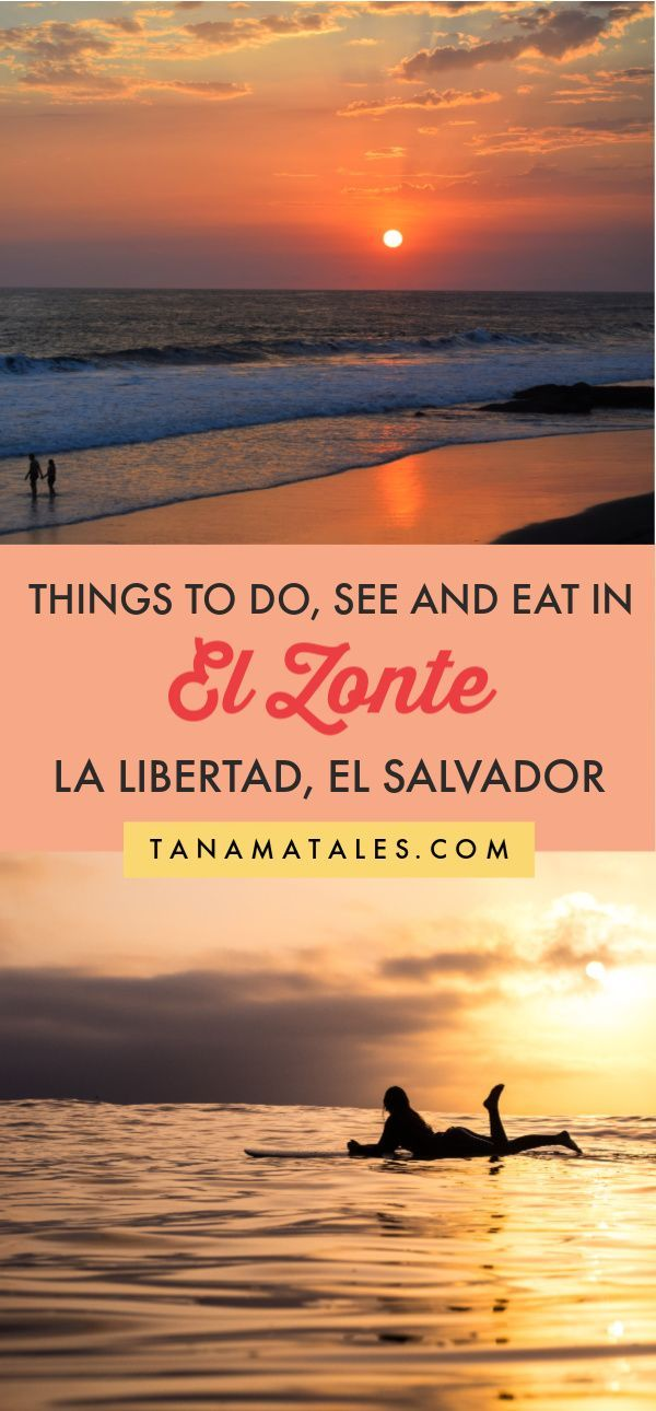 Things to Do, See, and Eat in El Zonte (La Libertad), El Salvador