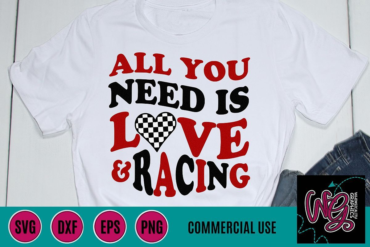 Download All You Need is Love and Racing SVG DXF PNG EPS Comm   Svg ...