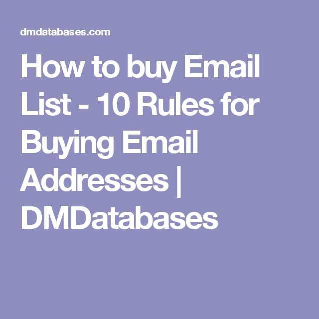 How to buy Email List - 10 Rules for Buying Email Addresses