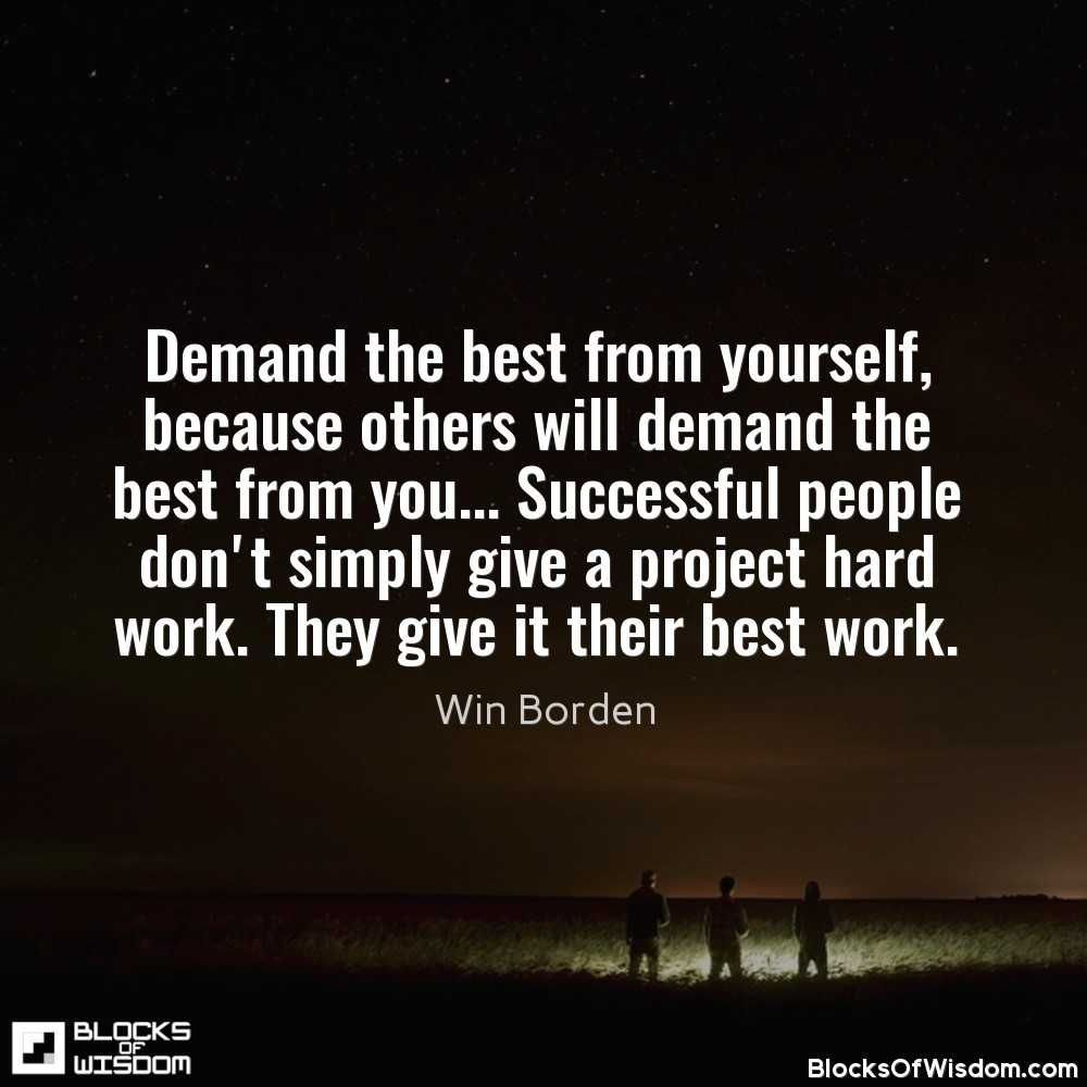 Demand The Best From Yourself