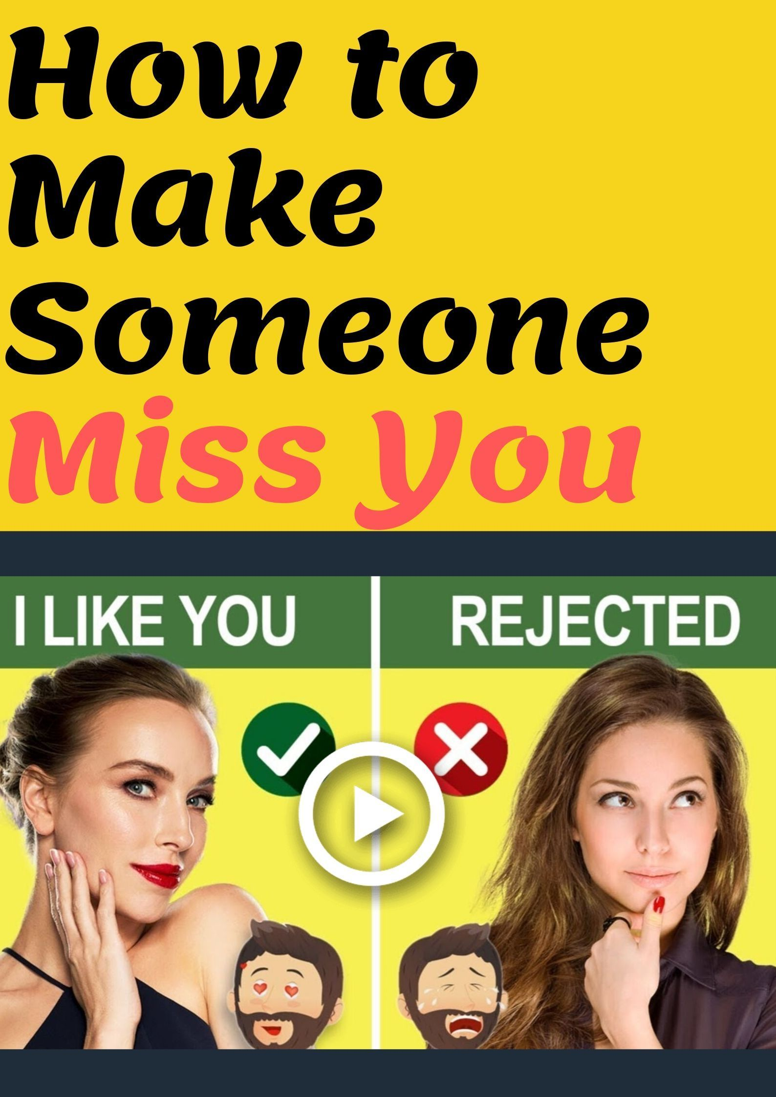 How to make someone miss you knowing how to make