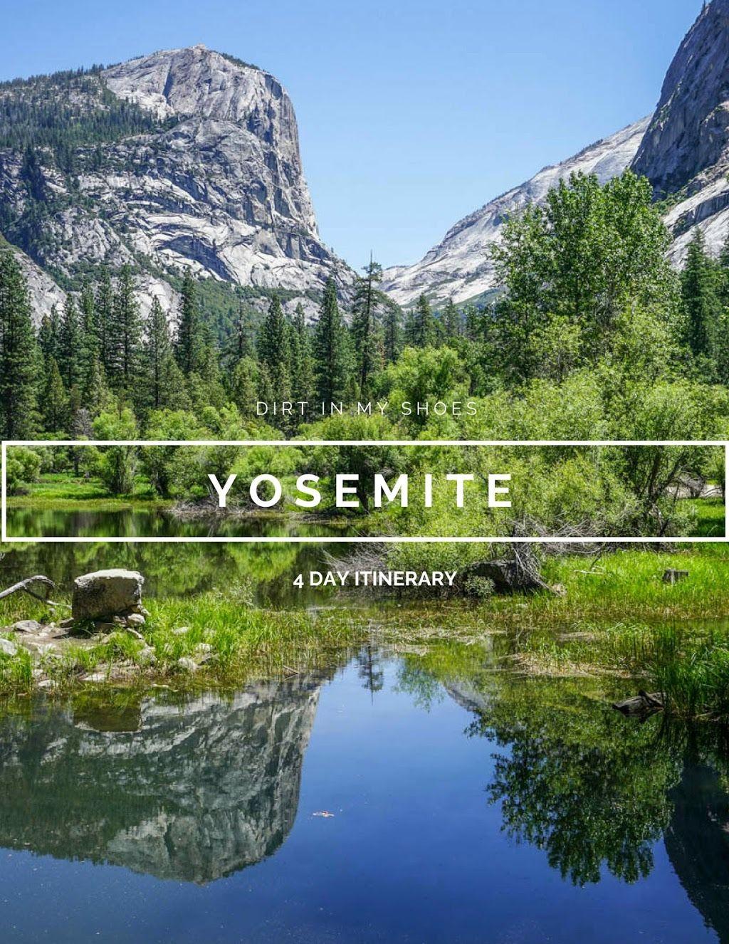 Yosemite Itinerary Yosemite Trip National Parks Trip National Parks