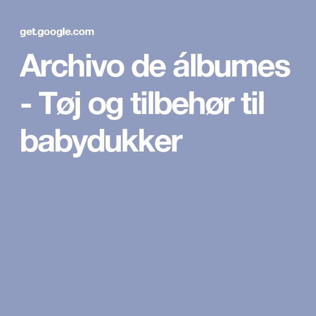 Archivo de álbumes - Tøj og tilbehør til babydukker