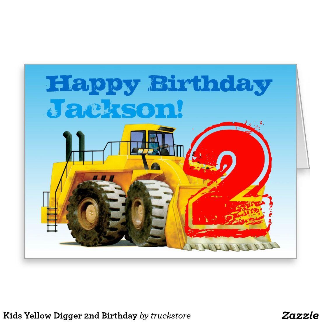 Custom Boy S Yellow Digger 2nd Birthday Card Zazzle Co Uk Birthday Greeting Cards 3rd Birthday Parties Truck Theme Birthday Party