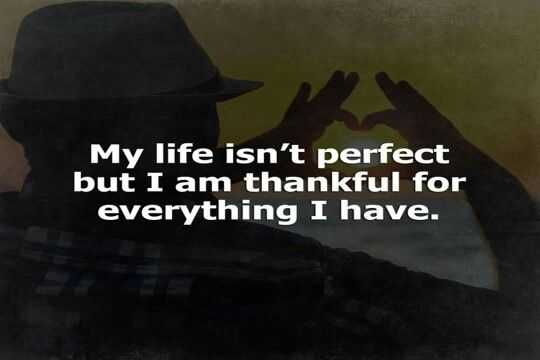 Learn to be thankful for what you do have!