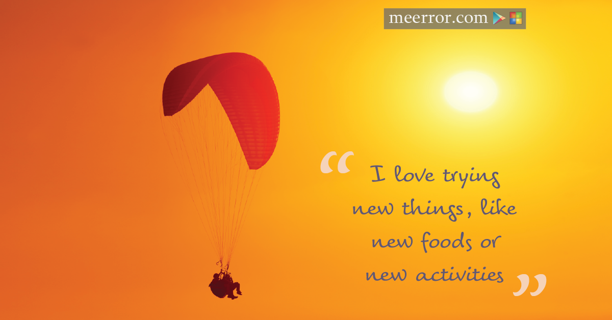I love trying new things, like new #foods or new #activities  meerror.com
