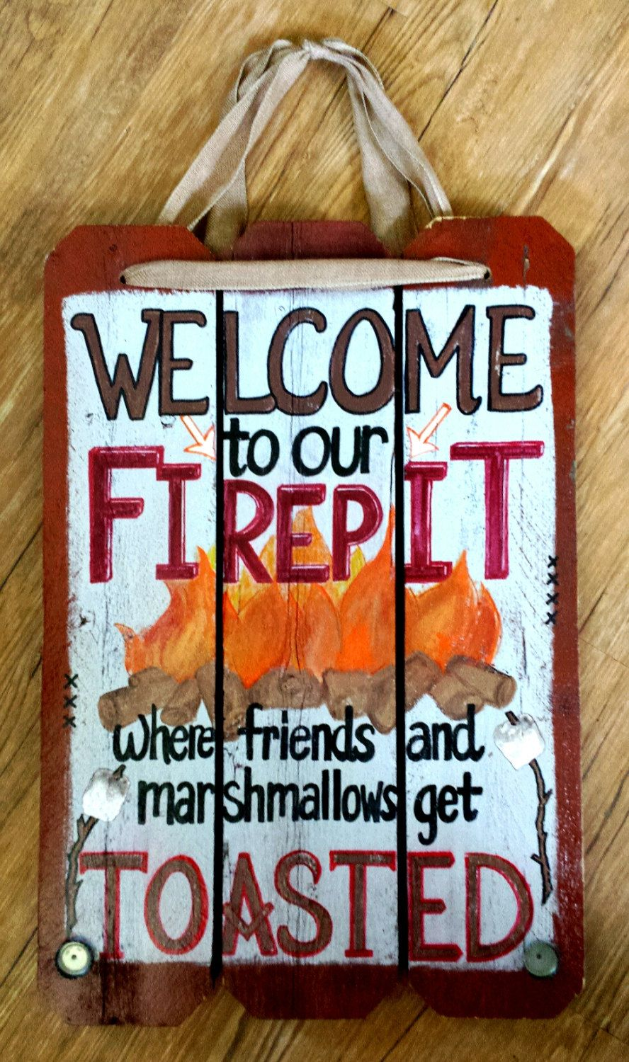 """Painted Quote""""Welcome To Our Firepit..Friends n Marshmallows Toasted""""16x24 Wood by AmyKsKreations on Etsy"""