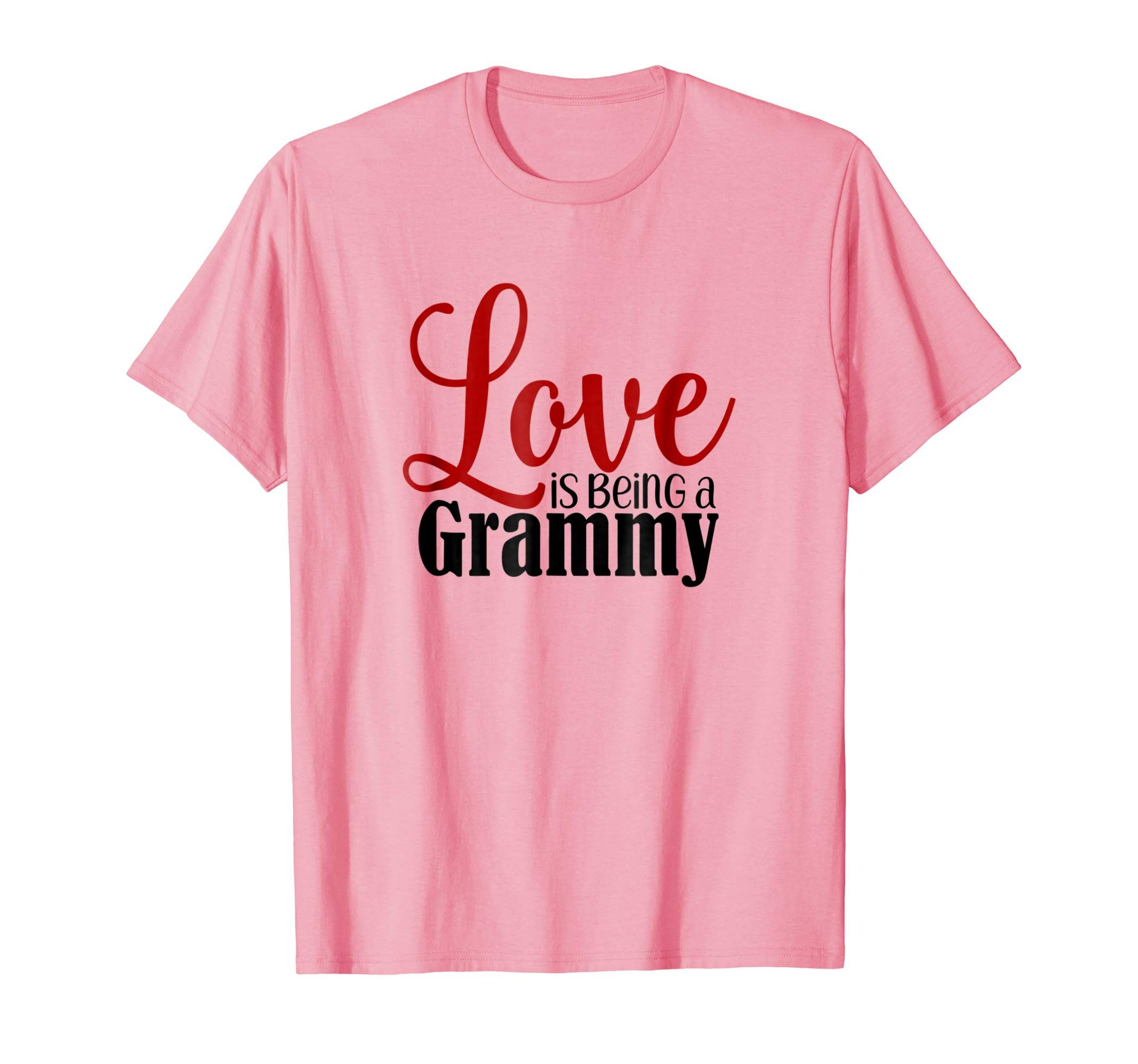 2642bdc47a Love Is Being A Grammy T Shirt Best Grandma Tshirt ~Amazon Prime ...