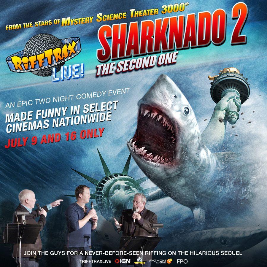 Rifftrax Live 'Sharknado 2' Watch out for sharks!