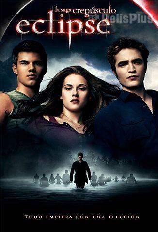 Ver Crepusculo 2008 Online Latino Hd Pelisplus The Twilight Saga Eclipse Twilight Saga Twilight Film