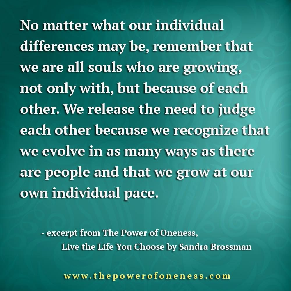 Love Each Other When Two Souls: No Matter What Our Individual Differences May Be, Remember