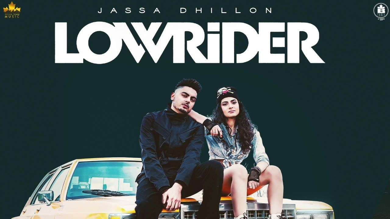 Low Rider Full Song Lyrics The Punjabi Song Is Sung By Jassa Dhillon And Has Music By Gur Sidhu While Jassa Dhillon Has Composed The In 2020 Rider Song Lowriders Songs