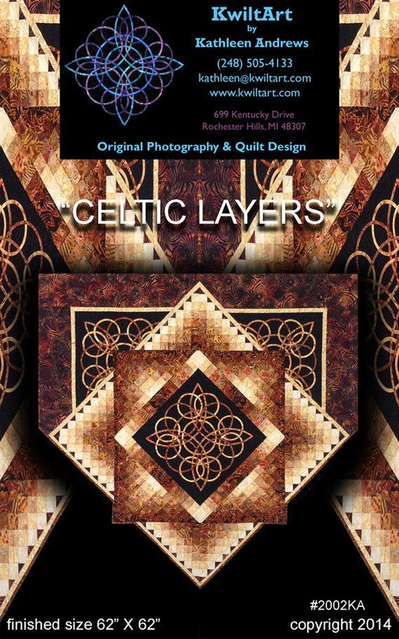 Celtic Layers Quilt Pattern (Now Celtic Radiance)- Please