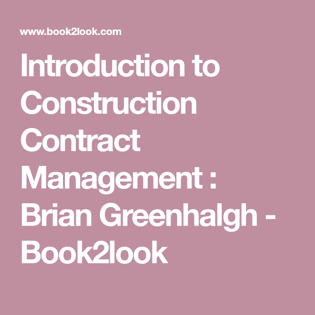 Introduction To Construction Contract Management  Brian