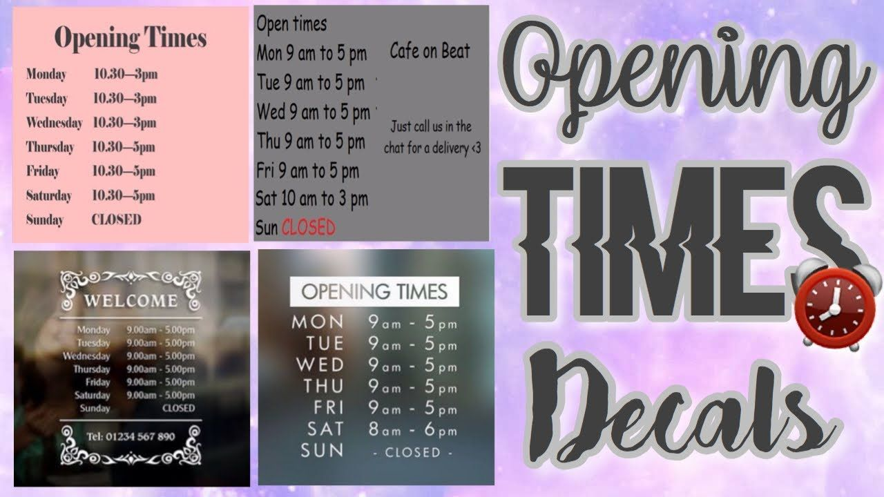 Roblox Bloxburg Opening Times Decal Id S Youtube Roblox Custom Decals Cafe House