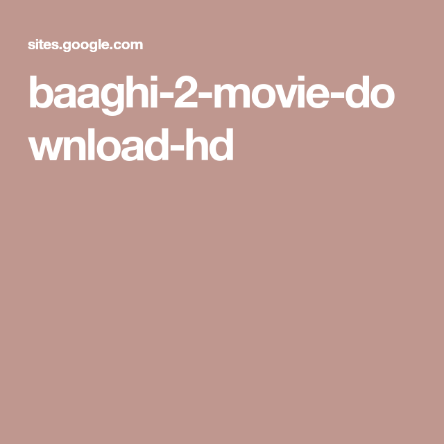 baaghi 2 movie download 2019